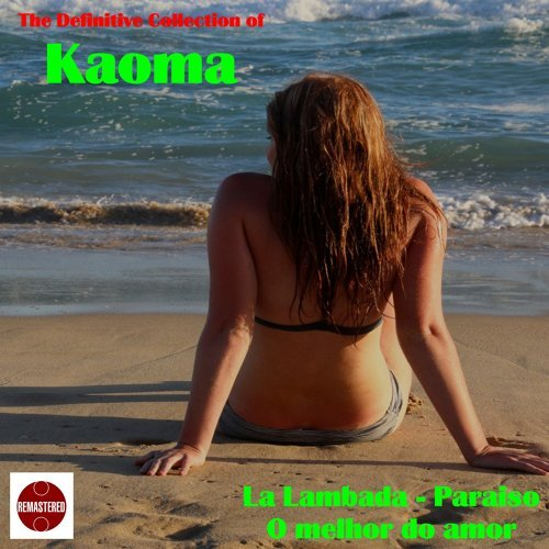 The Definitive Collection of Kaoma