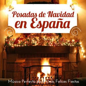 Posadas de Navidad en España. Música Perfecta para Unas Felices Fiestas