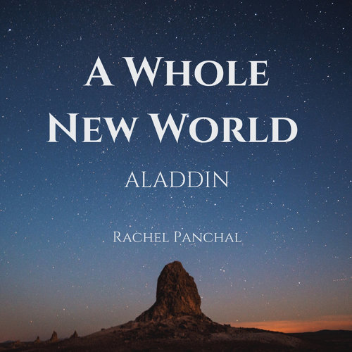 "A Whole New World (From ""Aladdin"")"