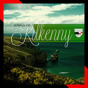 Songs of Kilkenny