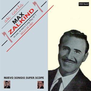 Así Canta Max Zalkind, Vol. 7