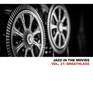 Jazz In The Movies, Vol. 21: Breathless