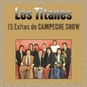 15 Exitos de Campeche Show