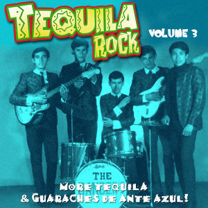 Tequila Rock Vol. 3