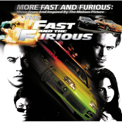More Fast And Furious - Music From And Inspired By The Motion Picture