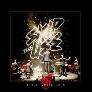 Little Armageddon Tour - Live