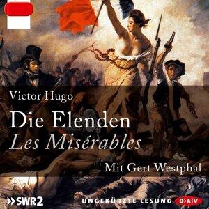 Die Elenden / Les Misérables (Ungekürzt) - Ungekürzt