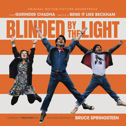 Blinded by the Light (Original Motion Picture Soundtrack) (炫目之光 電影原聲帶)