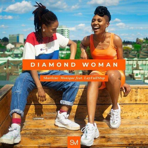Diamond Woman (feat. Layfullstop)