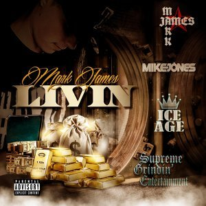 Livin' (feat. Mike Jones)