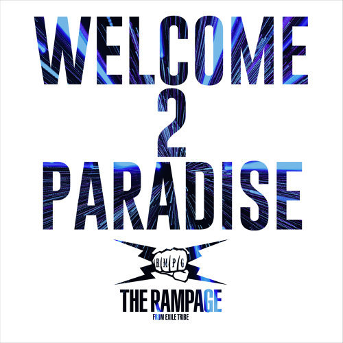 WELCOME 2 PARADISE