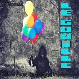 Le gorille: rendu célèbre par Georges Brassens