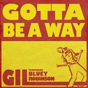 Gotta Be a Way (feat. Bluey Robinson)