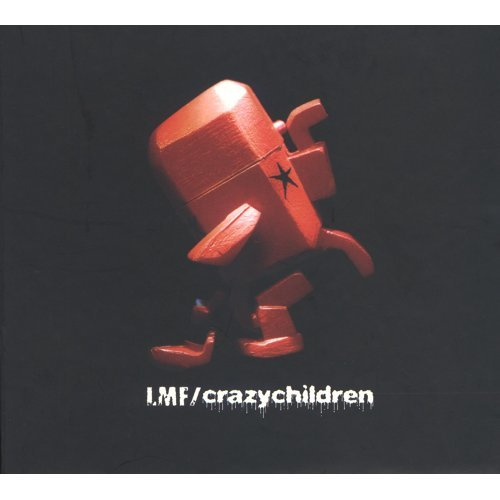 Crazy Children - 2nd Version