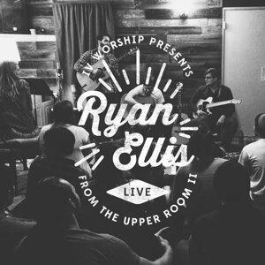 Isla Vista Worship Presents Ryan Ellis Live from the Upper Room II