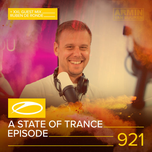 A State Of Trance (ASOT 921) - This Week's Service For Dreamers. Pt. 3