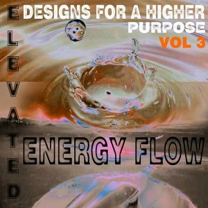 Elevated Designs for a Higher Purpose, Vol. 3