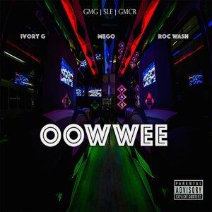 Oowwee (feat. RocWash & IvoryG)