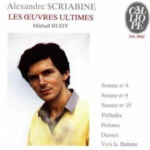 Aleksandr Scriabin: Les œuvres ultimes