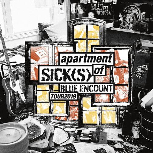 BLUE ENCOUNT HALL TOUR 2019 apartment of SICK(S) SET LIST