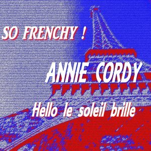 So Frenchy ! - Hello le soleil brille