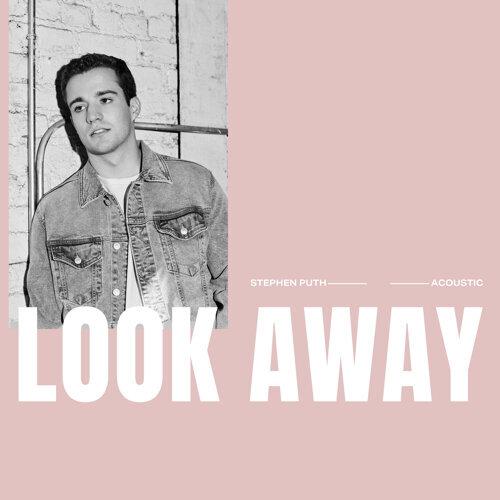 Look Away - Acoustic