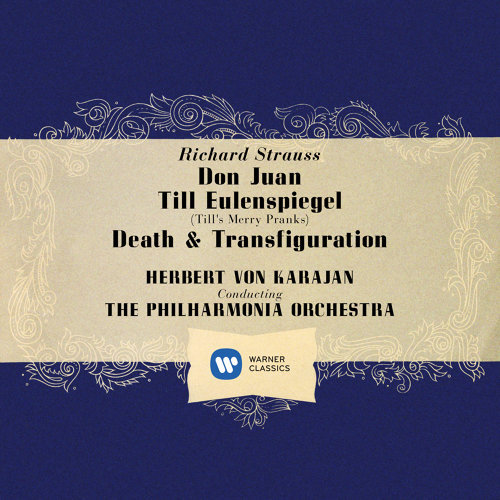 Strauss: Don Juan, Op. 20, Till Eulenspiegel, Op. 28 & Death and Transfiguration, Op. 24