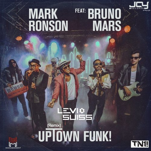 Uptown Funk - Levi and Suiss Remix
