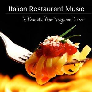 Italian Restaurant Music & Romantic Piano Songs for Dinner