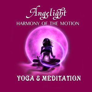 Harmony of the Motion (Yoga and Meditation)