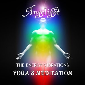 The Energy Vibrations (Yoga and Meditation)