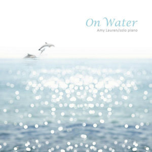 On Water (水漾)