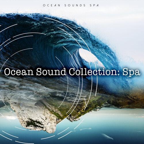 Ocean Sounds Spa - Ocean Sounds: Calm Spa - KKBOX