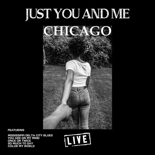 Just You And Me - Live