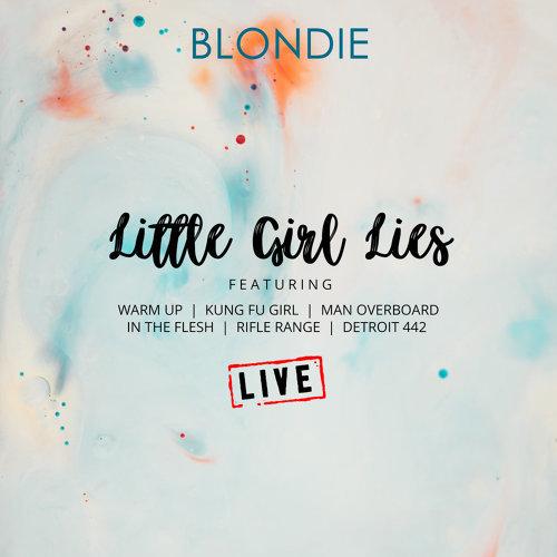 Little Girl Lies - Live