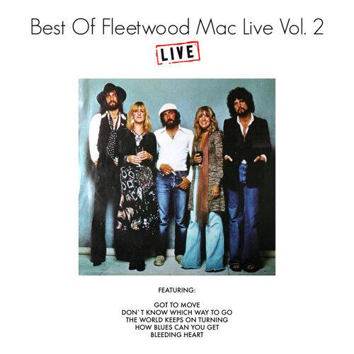Best of Fleetwood Mac Live Vol. 2 - Live