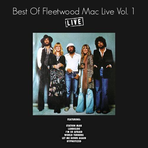 Best of Fleetwood Mac Live Vol. 1 - Live