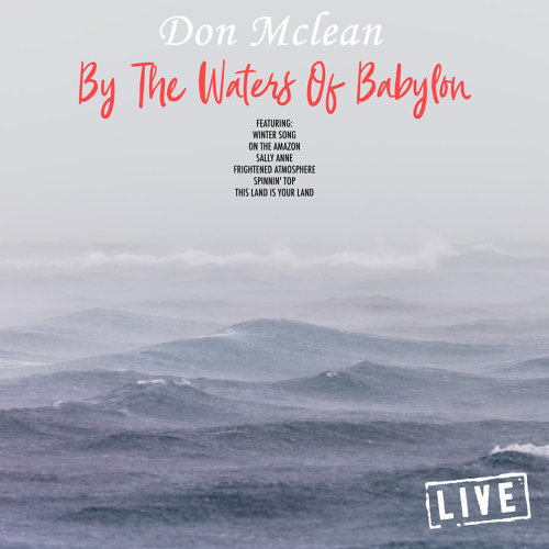 By The Waters Of Babylon - Live