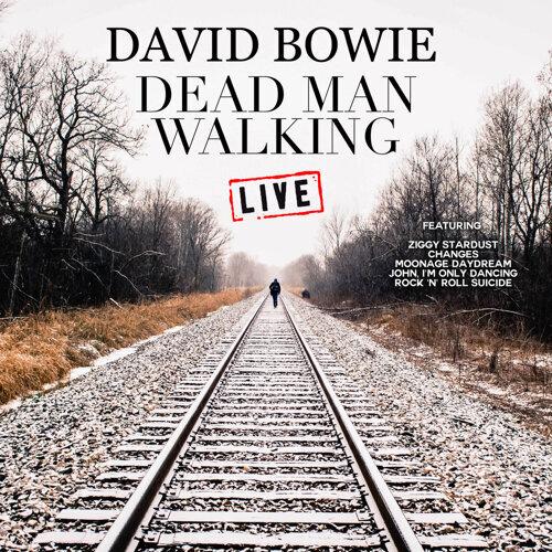 Dead Man Walking - Live