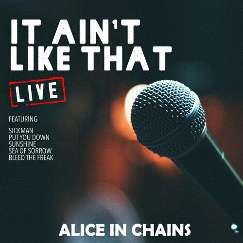 It Aint Like That - Live