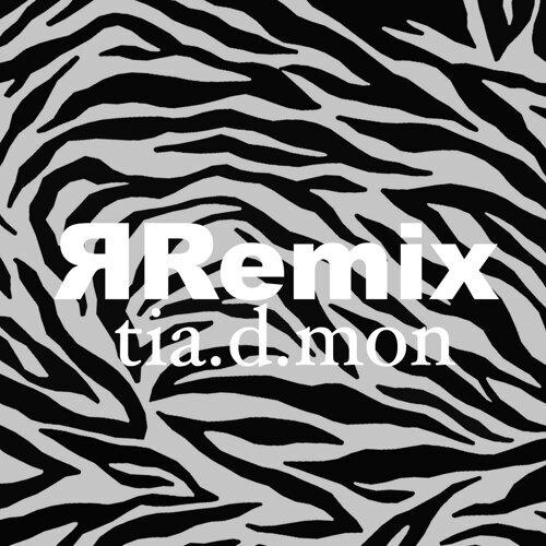 iv Remix tia.d.mon (ЯRemix tia.d.mon)