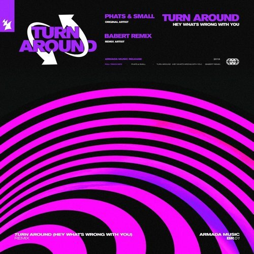 Turn Around (Hey What's Wrong With You) - Babert Remix