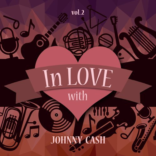 In Love with Johnny Cash, Vol. 2
