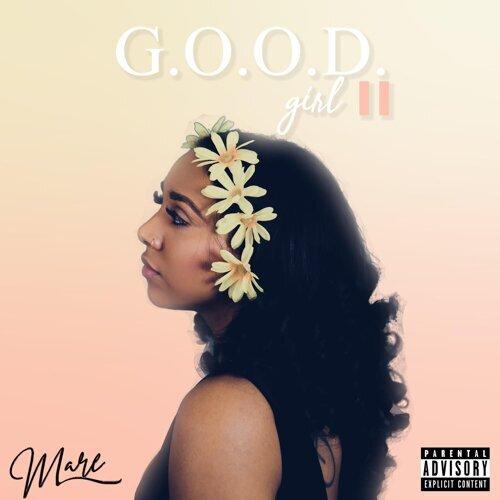 G.O.O.D. Girl II