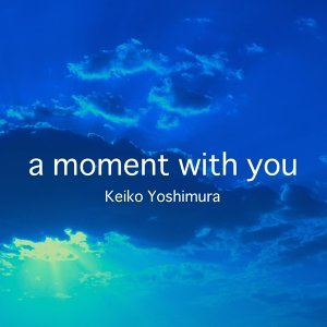 A Moment With You (A Moment With You)