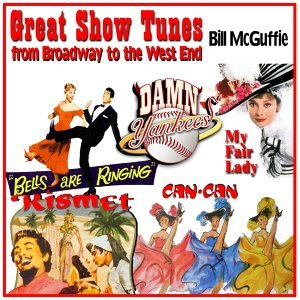 Great Show Tunes: From Broadway to the West End
