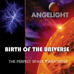 Birth of the Universe (The Perfect Space Vibrations)