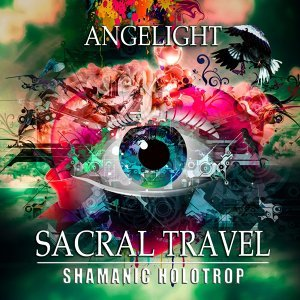 Sacral Travel (Shamanic Holotrop)