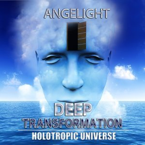 Deep Transformation (Holotropic Universe)