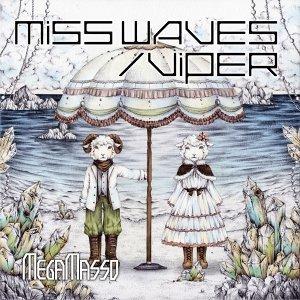 MISS WAVES/VIPER 「Do U miss Me?」盤